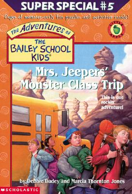 Image for Mrs. Jeepers' Monster Class Trip (The Adventures Of The Bailey School Kids)