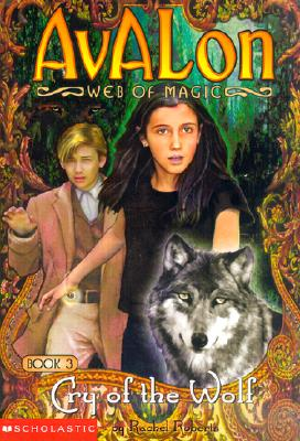 Image for Cry of the Wolf (Avalon Web of Magic)