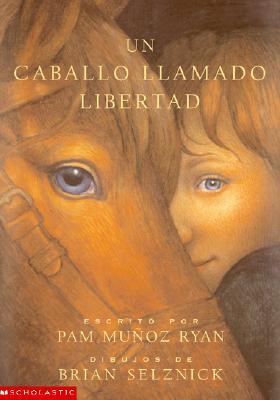 Image for Un Caballo Llamado Libertad (Riding Freedom) (Spanish Edition)
