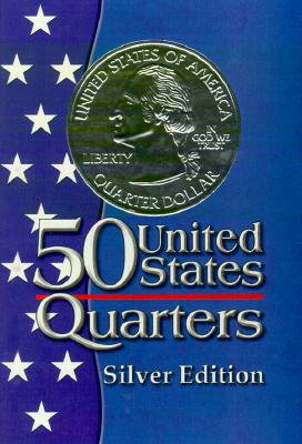Image for Fifty States Quarters Silver Edition
