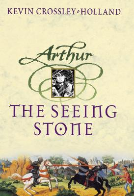 Image for The Seeing Stone - Arthur Trilogy, Book One