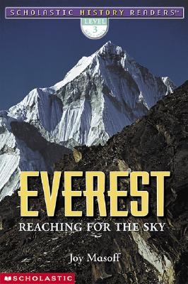 Image for Scholastic History Readers: Everest Reaching For The Sky (level 3)
