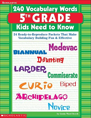 Image for 240 Vocabulary Words 5th Grade Kids Need To Know: 24 Ready-to-Reproduce Packets That Make Vocabulary Building Fun & Effective