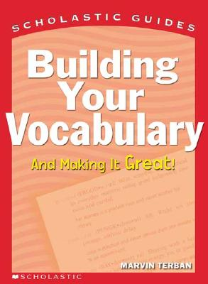 Image for Building Your Vocabulary (Scholastic Guides)