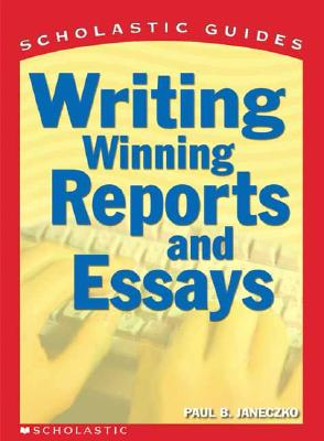 Image for Scholastic Guide Writing Winning Reports and Essays (Scholastic Guide)
