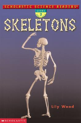 Image for Scholastic Science Readers: Skeletons (level 2)