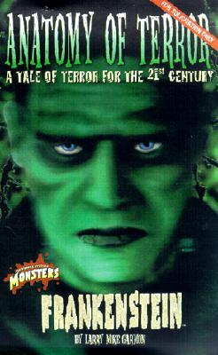 Image for Frankenstein: Anatomy of Terror (Universal Monsters, 3)