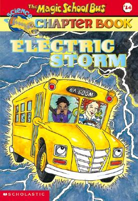 Electric Storm (Magic School Bus Chapter Books, No. 14), Anne Capeci