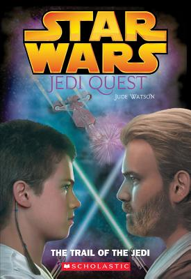 Image for The Trail of the Jedi (Star Wars: Jedi Quest, Book 2)