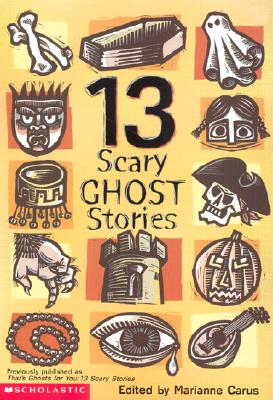 13 Scary Ghost Stories, Carus, Marianne