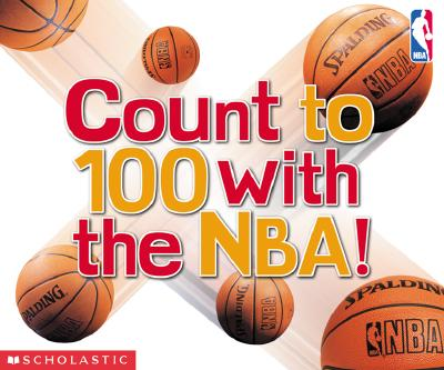 Image for COUNT TO 100 WITH THE NBA