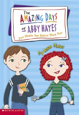 Image for Two Heads Are Better Than One (The Amazing Days of Abby Hayes #7))