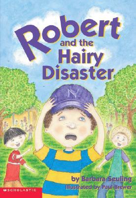Robert And The Hairy Disaster (Robert), Barbara Seuling