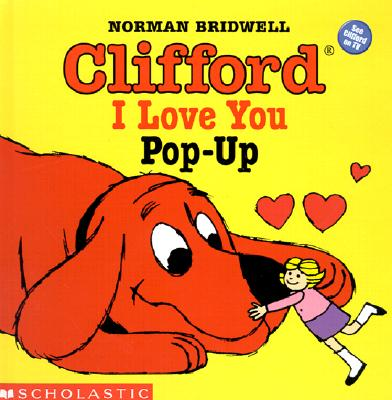 Image for Clifford I Love You Pop-Up (Clifford the Big Red Dog)