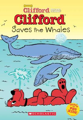 Image for Clifford Saves The Whales