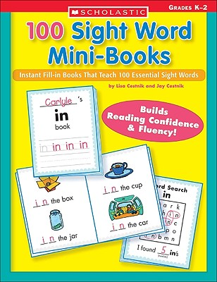 Image for 100 Sight Word Mini-Books: Instant Fill-in Mini-Books That Teach 100 Essential Sight Words (Teaching Resources)