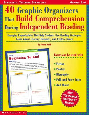 Image for 40 Graphic Organizers That Build Comprehension During Independent Reading