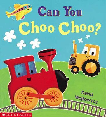 Image for Can You Choo-choo?