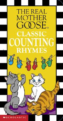 Image for Real Mother Goose Classic Counting Rhymes