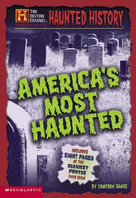 Image for History Channel: Haunted History (The History Channel Presents)