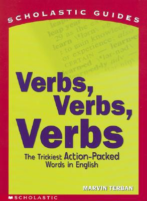 Image for Verbs! Verbs! Verbs! (Scholastic Guides)