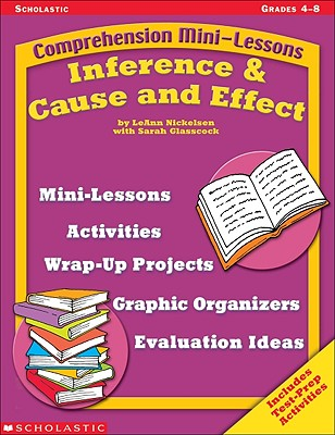 Image for Comprehension Mini-lessons: Inference & Cause and Effect