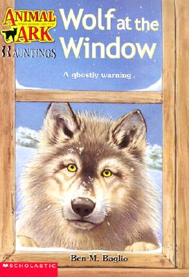 Image for Wolf at the Window (Animal Ark Hauntings #7)