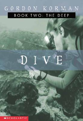 The Deep (Dive, Book 2), Korman, Gordon