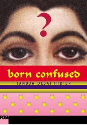 Born Confused, Hidier, Tanuja Desai