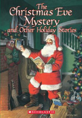CHISTMAS EVE MYSTERY AND OTHER HOLIDAY STORIES, NEWSOM, TOM