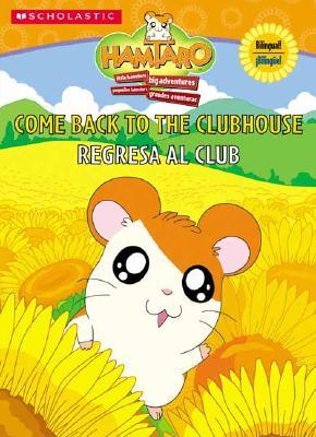 Image for Hamtaro Come Back to the Clubhouse - Regresa al Club