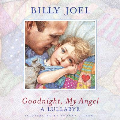 Image for Goodnight, My Angel: A Lullabye (No CD)