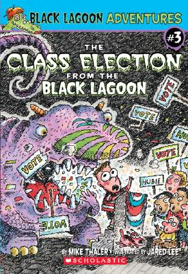Image for #3: The Class Election from the Black Lagoon (Black Lagoon Adventures)
