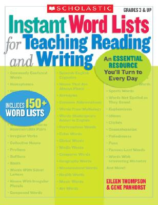 Image for Instant Word Lists for Teaching Reading and Writing: An Essential Resource You'll Turn to Every Day