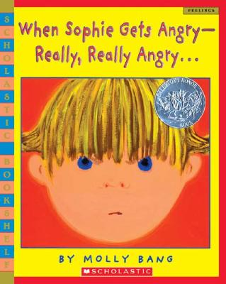Image for When Sophie Gets Angry--Really, Really Angry? (Scholastic Bookshelf)