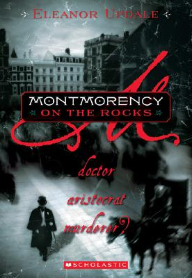 Image for MONTMORENCY ON THE ROCKS : DOCTOR  ARIST