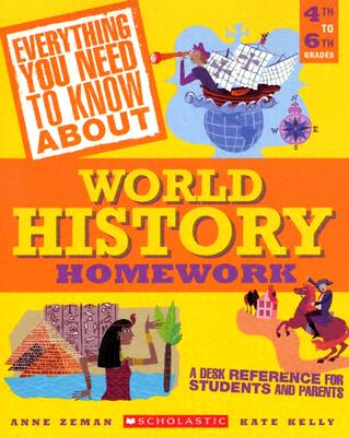 Image for Everything You Need to Know About World History Homework (Everything You Need to Know About)