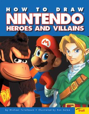 Image for How To Draw Nintendo Heroes And Villians