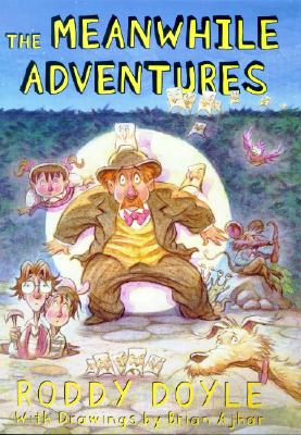 The Meanwhile Adventures, Roddy Doyle