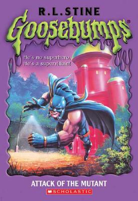 """Goosebumps: Attack of the Mutant, """"Stine, R. L., Stine, R.L."""""""