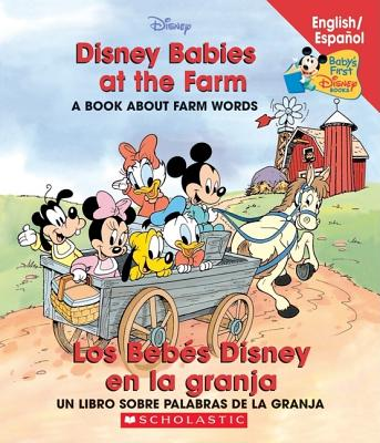 Image for Disney Babies At The Farm / Los Bebes Disney en la granja (Baby's First Disney Books) (Spanish Edition)