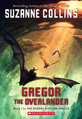 Gregor The Overlander (Underland Chronicles), Suzanne Collins