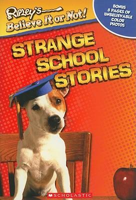 Strange School Stories (Ripley's Believe It or Not), Mary Packard