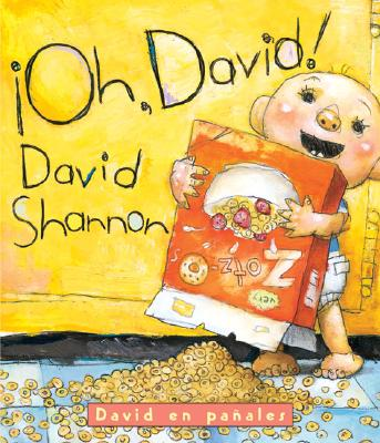 Image for ¡Oh, David!: David en pañales: (Spanish language edition of Oh, David! A Diaper David Book) (Spanish Edition)