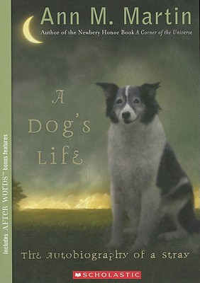 Image for A Dog's Life: Autobiography of a Stray