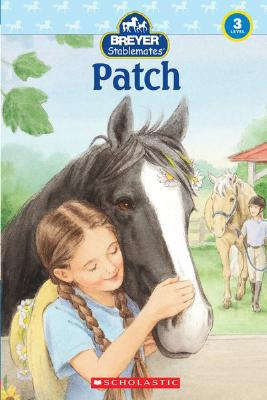 Image for Stablemates: Patch (Scholastic Reader Level 3)