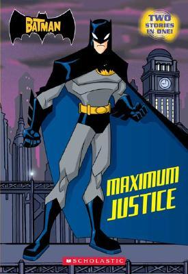 Image for Maximum Justice (Batman)