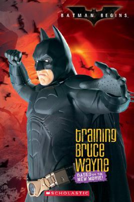 Image for Batman Begins: Training Bruce Wayne