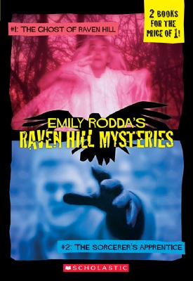 Image for Ghost Of Raven Hill / Sorcerer's Apprentice (Raven Hill Mysteries #1 and 2)
