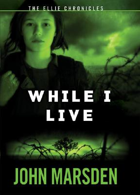Image for The Ellie Chronicles #1: While I Live